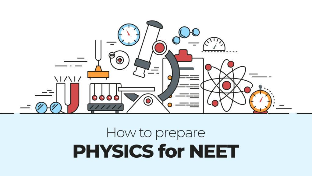NEET Physics Preparation Tips