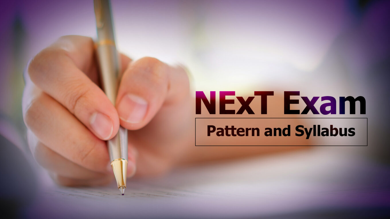 NEXT 2022 Exam Pattern and Syllabus, National Exit Test Latest Exam Pattern, Exit Test MBBS Syllabus