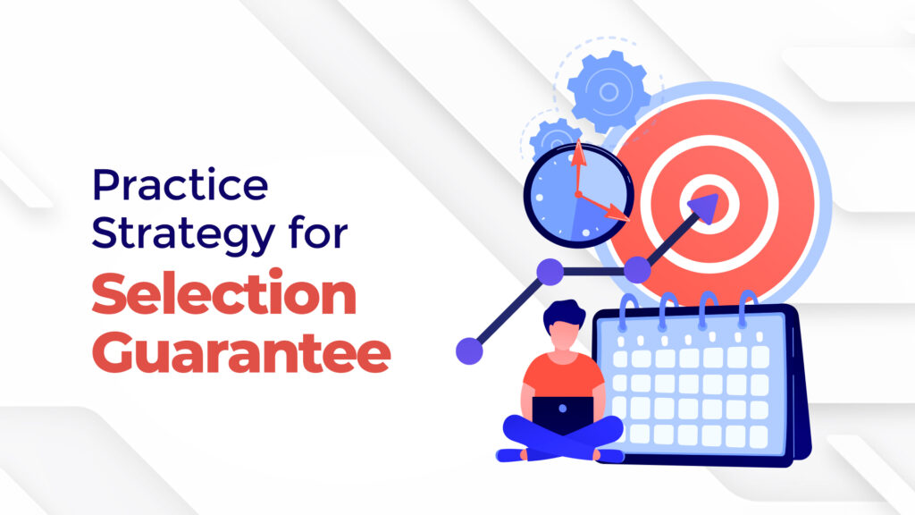 Practice Strategy for Selection Guarantee for NEET PG
